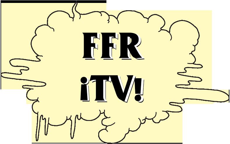 !FFR TV!
